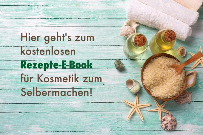 Link zum E-Book mit Rezepten für Kosmetik zum Selbermachen